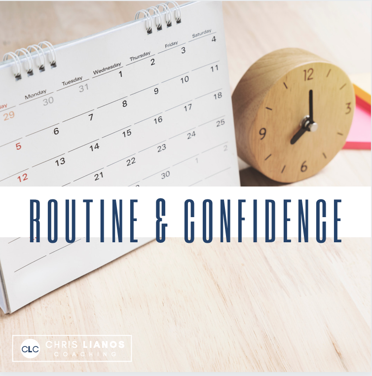Routine and Confidence